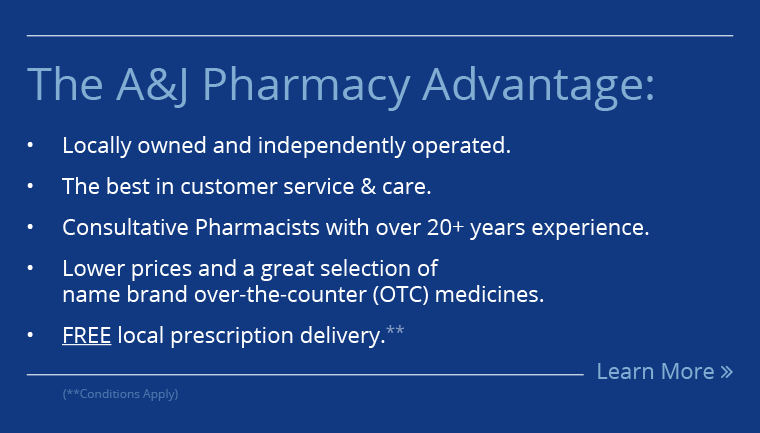 The A&J Pharmacy Advantage